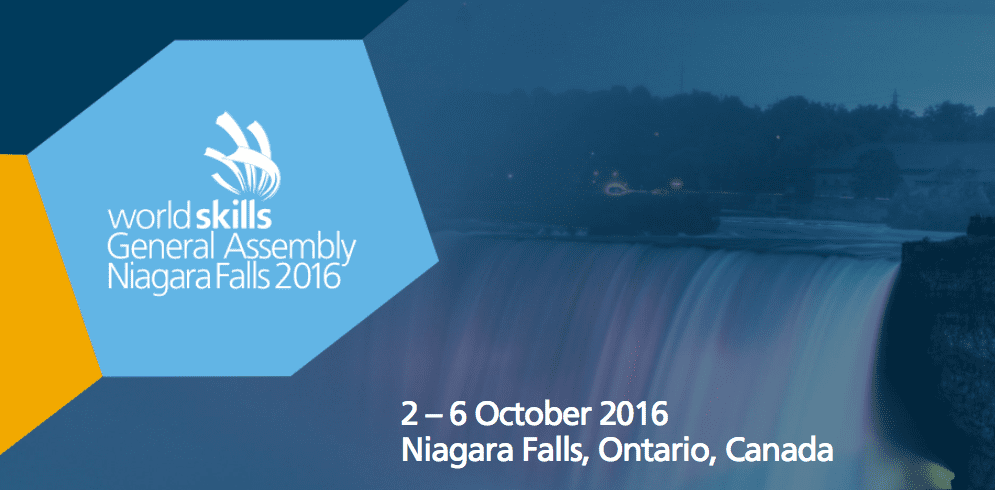 2016 WORLDSKILLS GENERAL ASSEMBLY IN NIAGARA FALLS, CANADA, COMING SOON!! OCTOBER 2 – OCTOBER 6, 2016